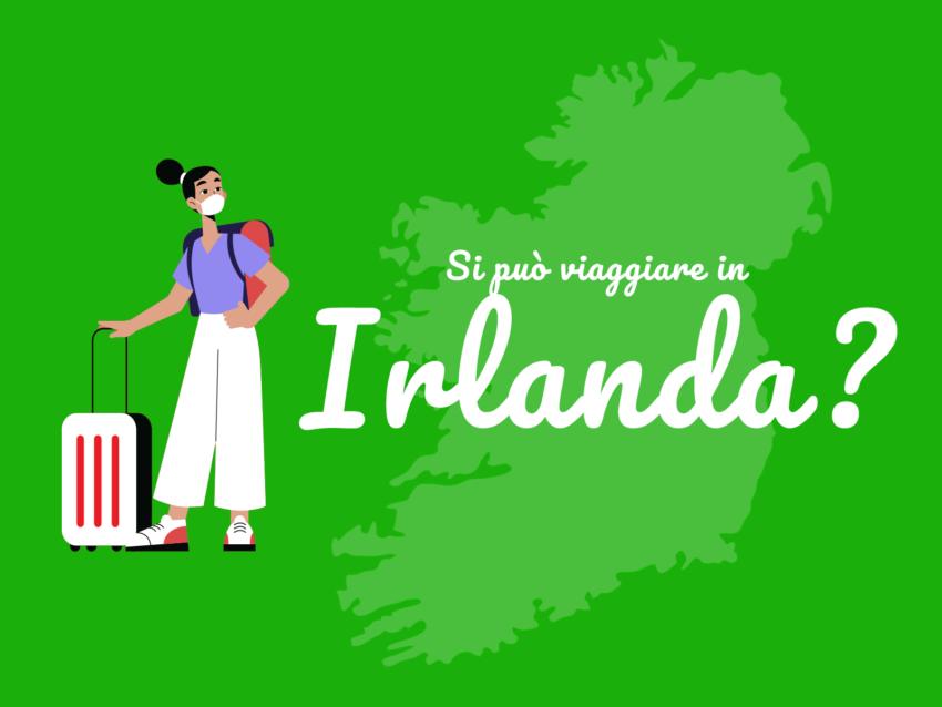 Covid-19, si può viaggiare in Irlanda?